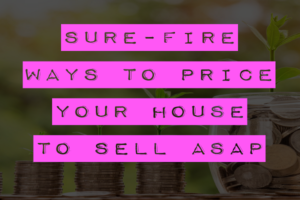 Ways-To-Price-Your-House-To-Sell-