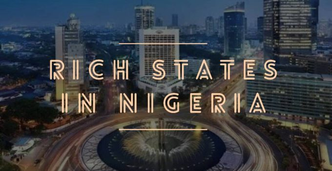 rich states in nigeria
