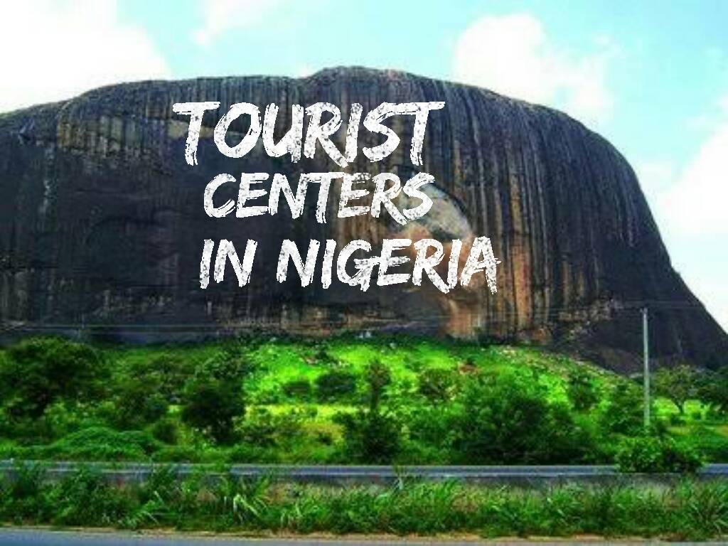 Top Tourist Centers In Nigeria Best Ever
