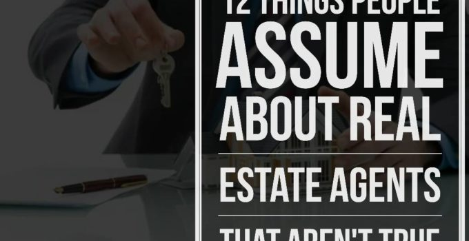 12 Things people Assume About Real Estate Agents 680x350 - 12 Things People Assume About Real Estate Agents That Aren't True
