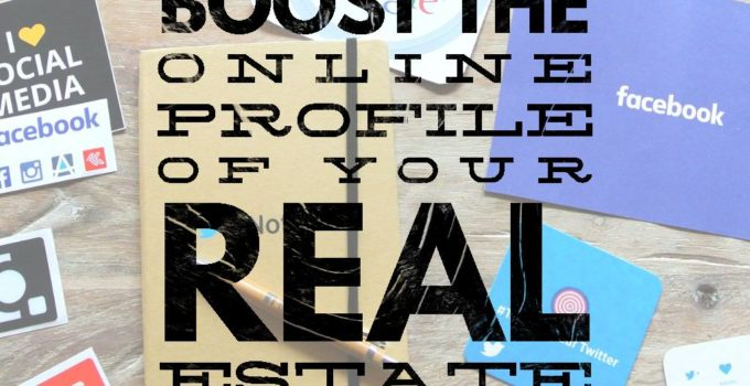5 tips 680x350 - 5 Tips To Boost The Online Profile Of Your Real Estate Business