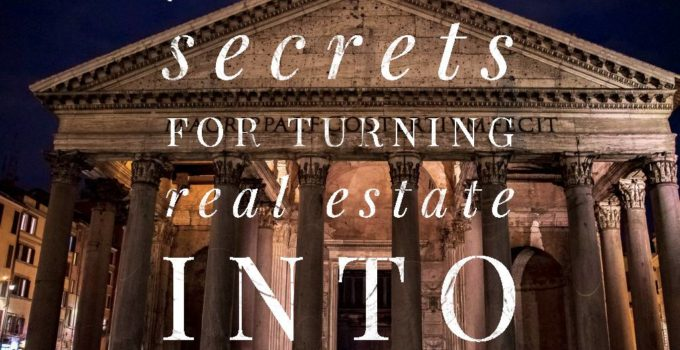 real business 680x350 - 7 Superb Secrets For Turning Real Estate To A Real Fortune