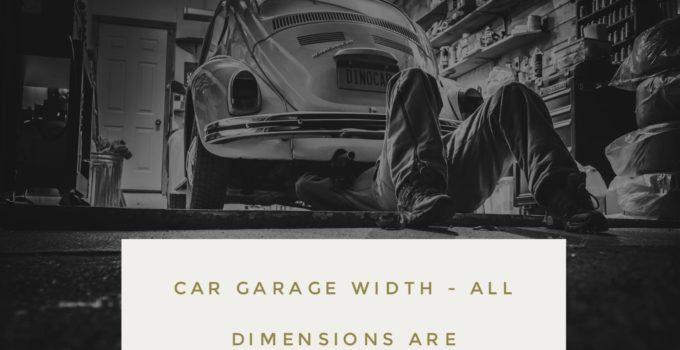 car 680x350 - Car Garage Width for 1 2 3 car Garage door - FULL Details