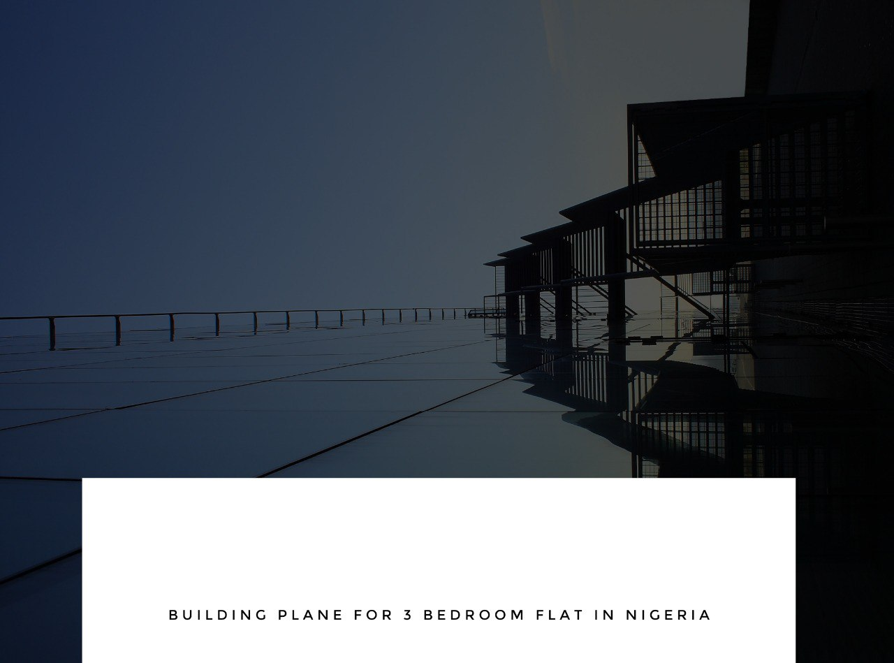 Building Plan for 3-bedroom Flat in Nigeria