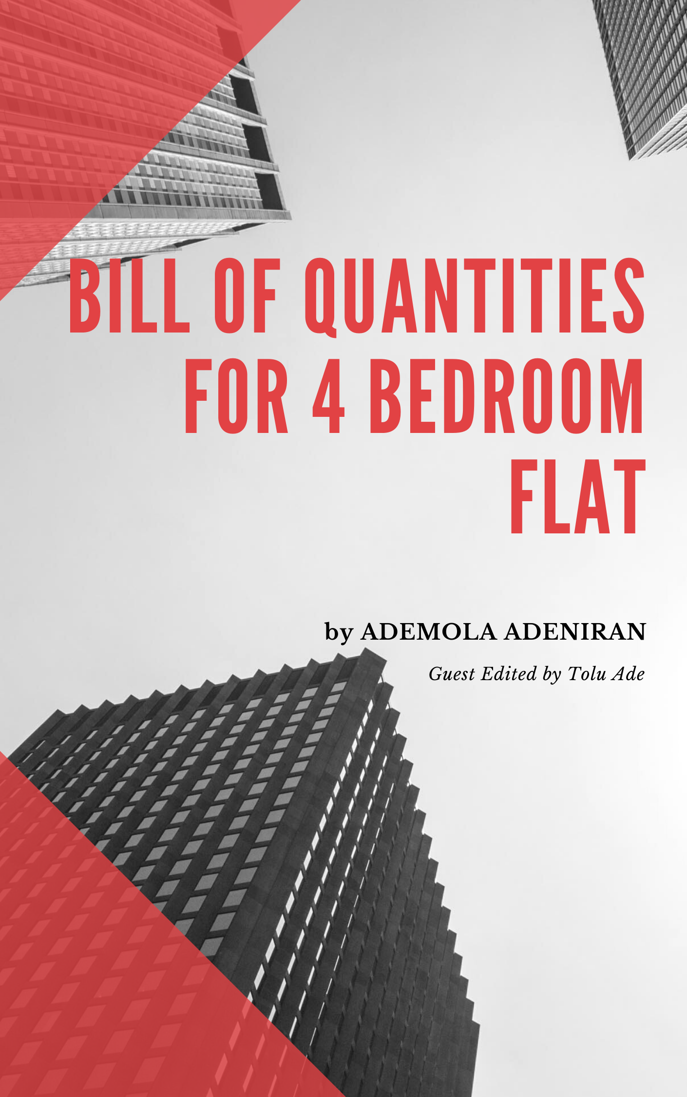 3 1 - 4 Bedroom Flat Bill Of Quantities (BOQ) – Save That Money !!